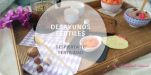Desayunos Fértiles